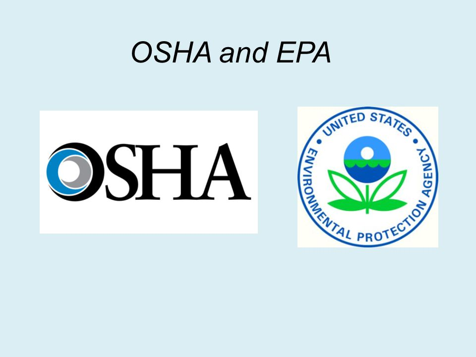 OSHA and EPA