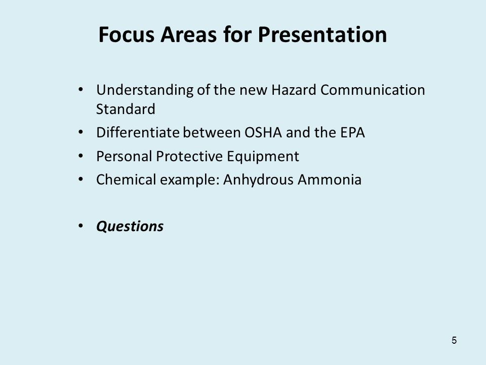 Limitations This one hour webinar is NOT intended to replace –Business research and investment into understanding OSHA or EPA standards –Trainings that reflect OSHA or EPA standards –Safety professional's responsibility to follow standards