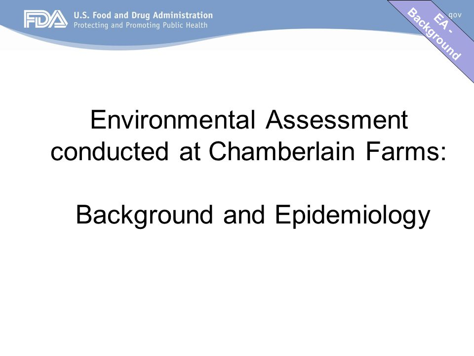 EA - Background Environmental Assessment conducted at Chamberlain Farms: Background and Epidemiology