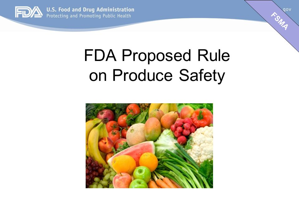 FSMA FDA Proposed Rule on Produce Safety