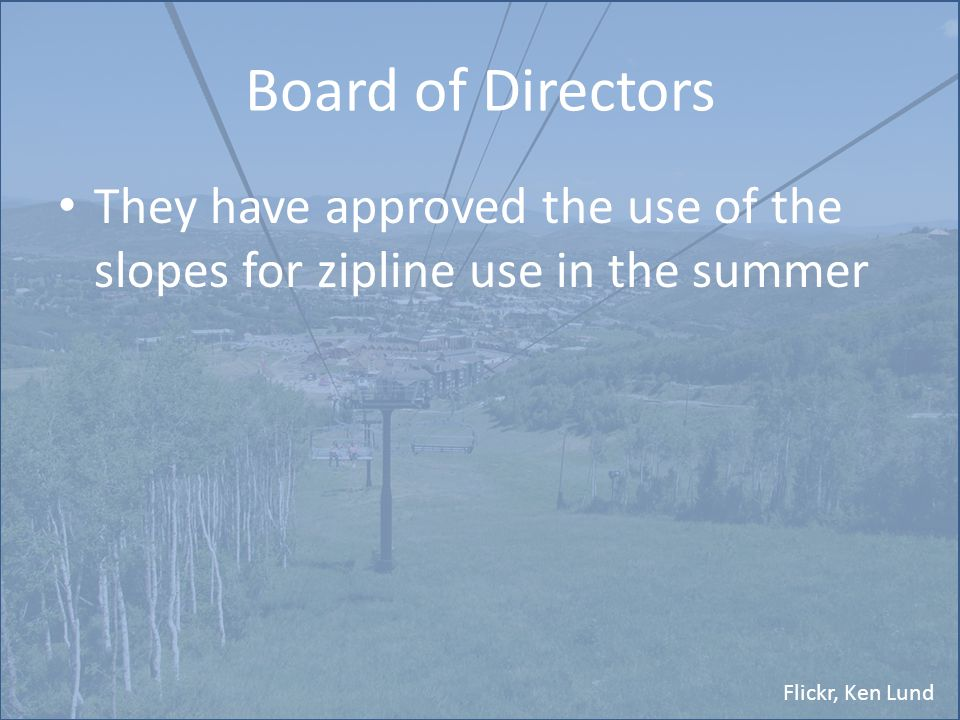 Flickr, Ken Lund Board of Directors They have approved the use of the slopes for zipline use in the summer