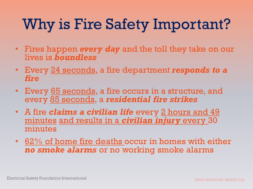 www.electrical-safety.org Why is Fire Safety Important.
