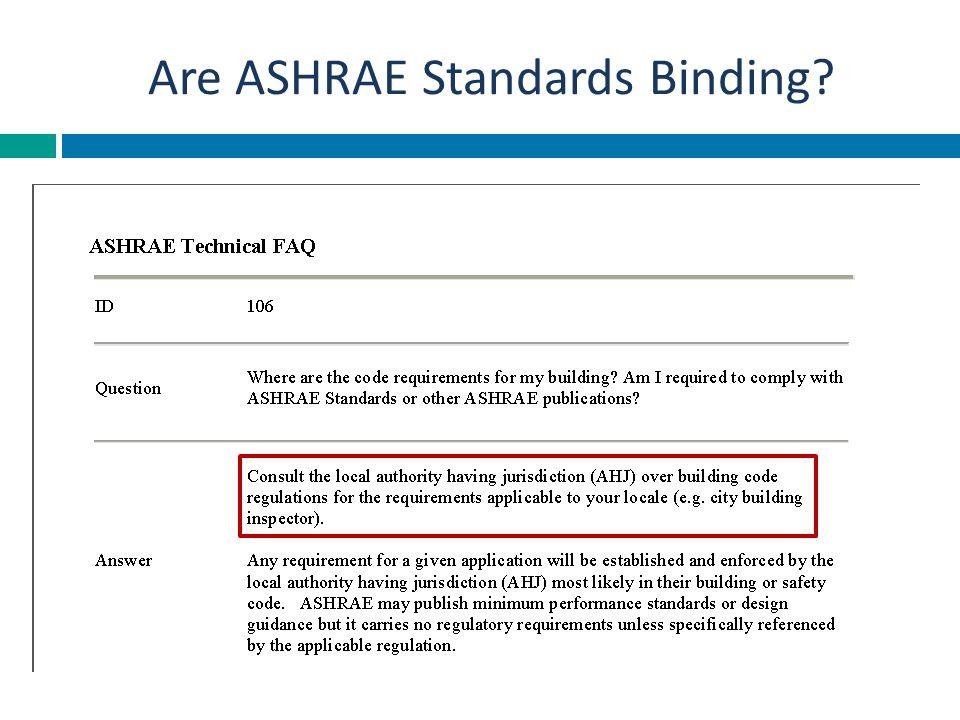 Are ASHRAE Standards Binding?