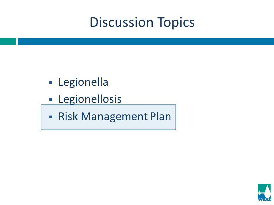  Legionella  Legionellosis  Risk Management Plan Discussion Topics