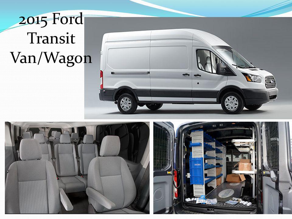 2015 Ford Transit Van/Wagon