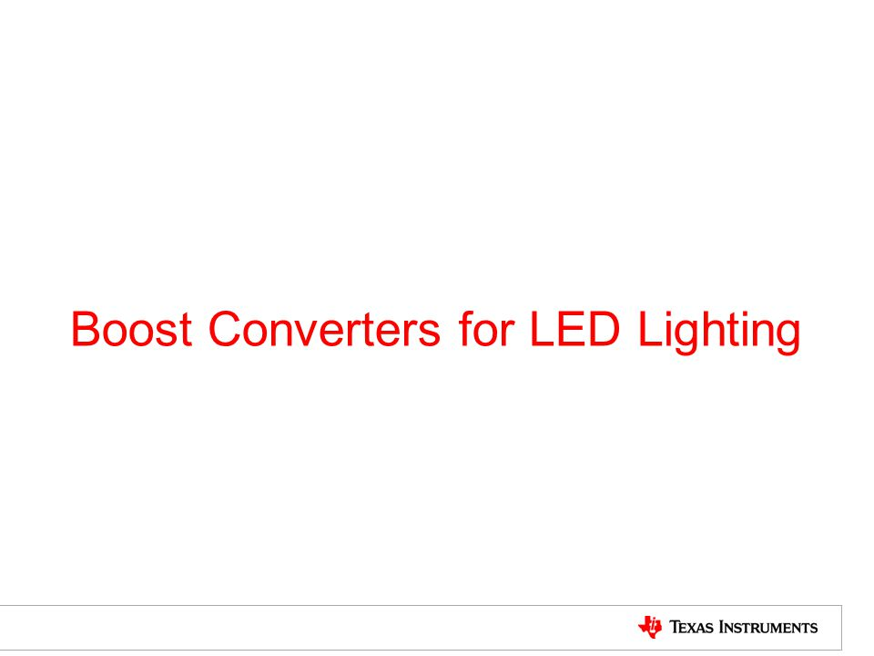 Boost Converters for LED Lighting
