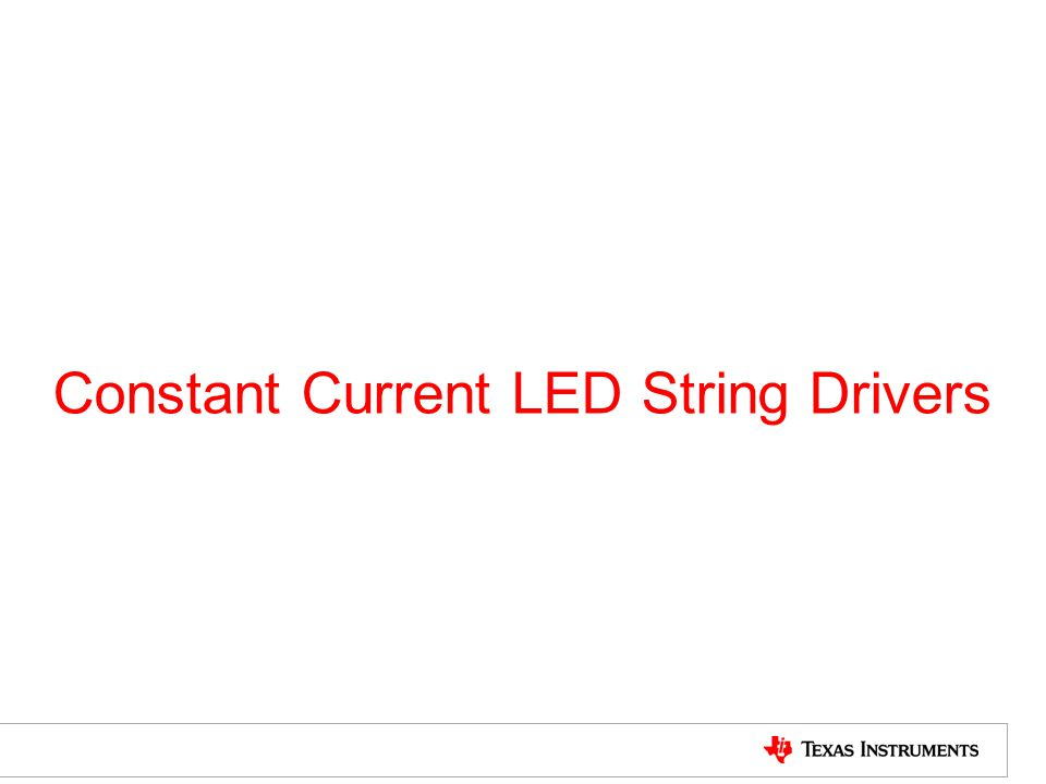 Constant Current LED String Drivers