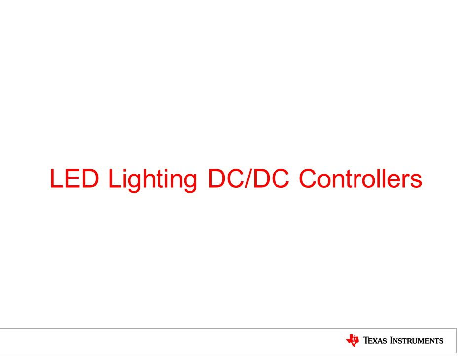 LED Lighting DC/DC Controllers