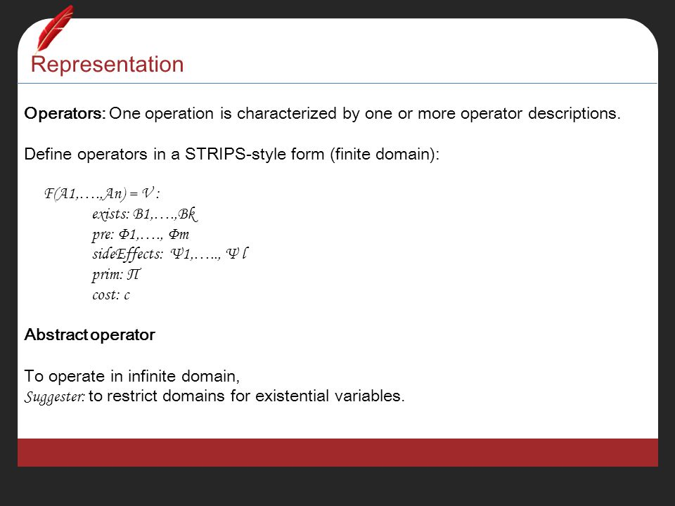 Representation Operators: One operation is characterized by one or more operator descriptions.