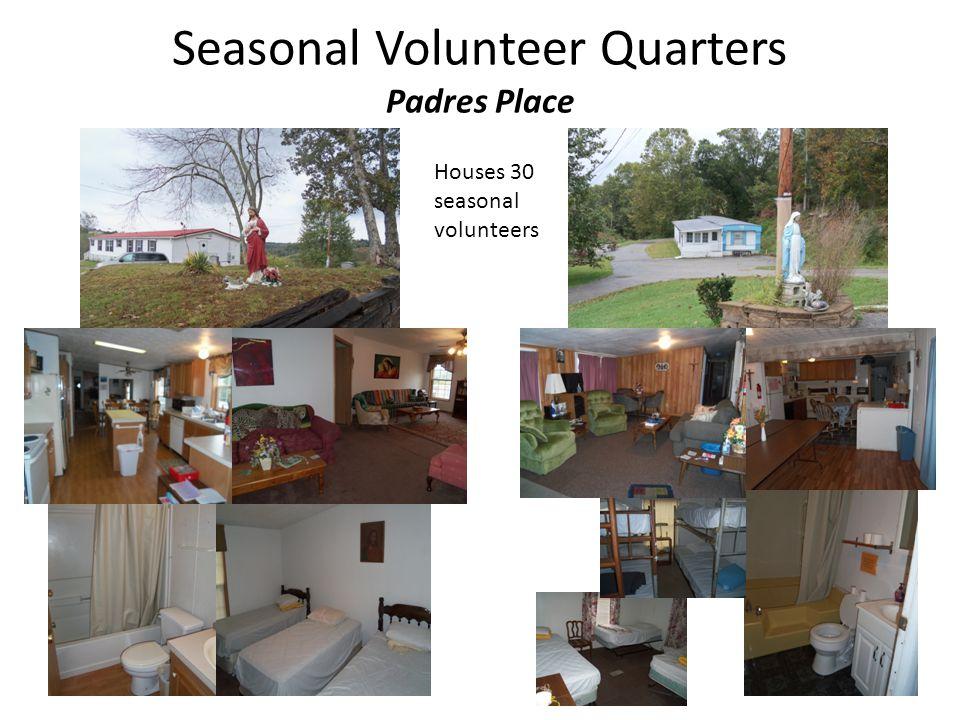 Seasonal Volunteer Quarters Padres Place Houses 30 seasonal volunteers