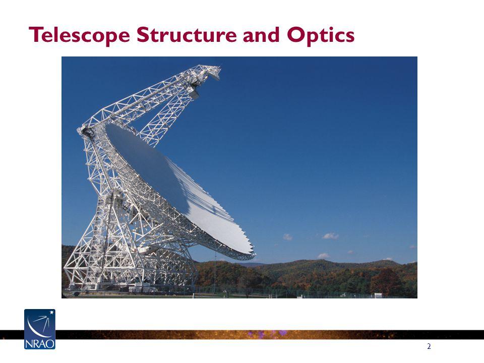 2 Telescope Structure and Optics