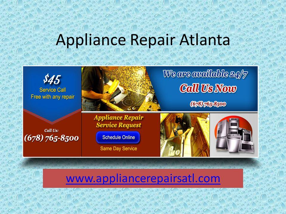 Appliance Repair Atlanta www.appliancerepairsatl.com