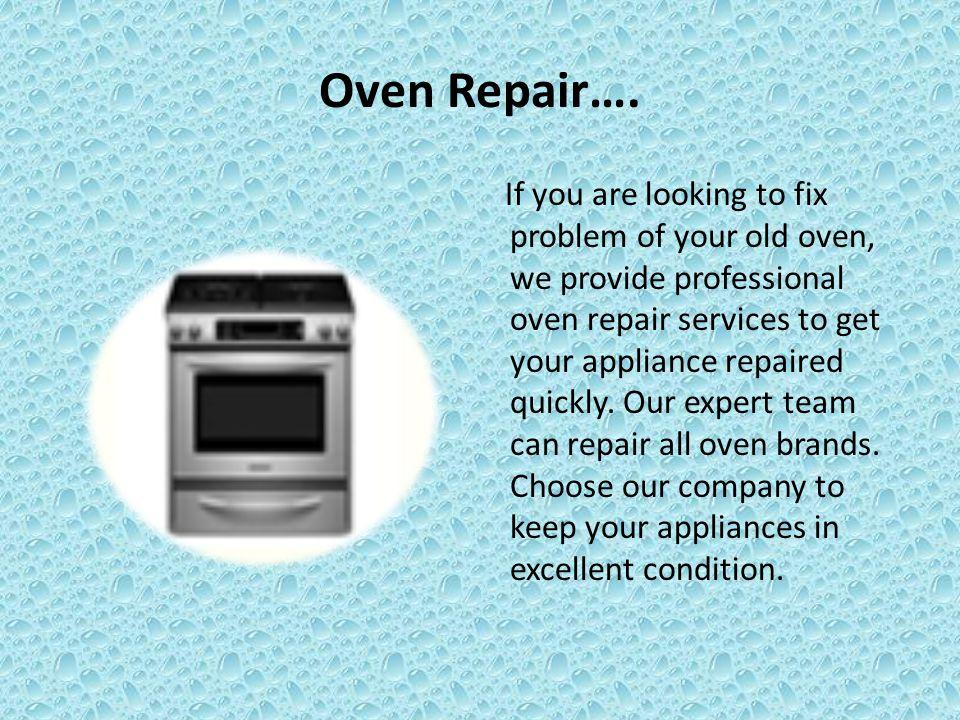 Oven Repair….