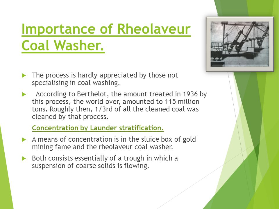 Importance of Rheolaveur Coal Washer.