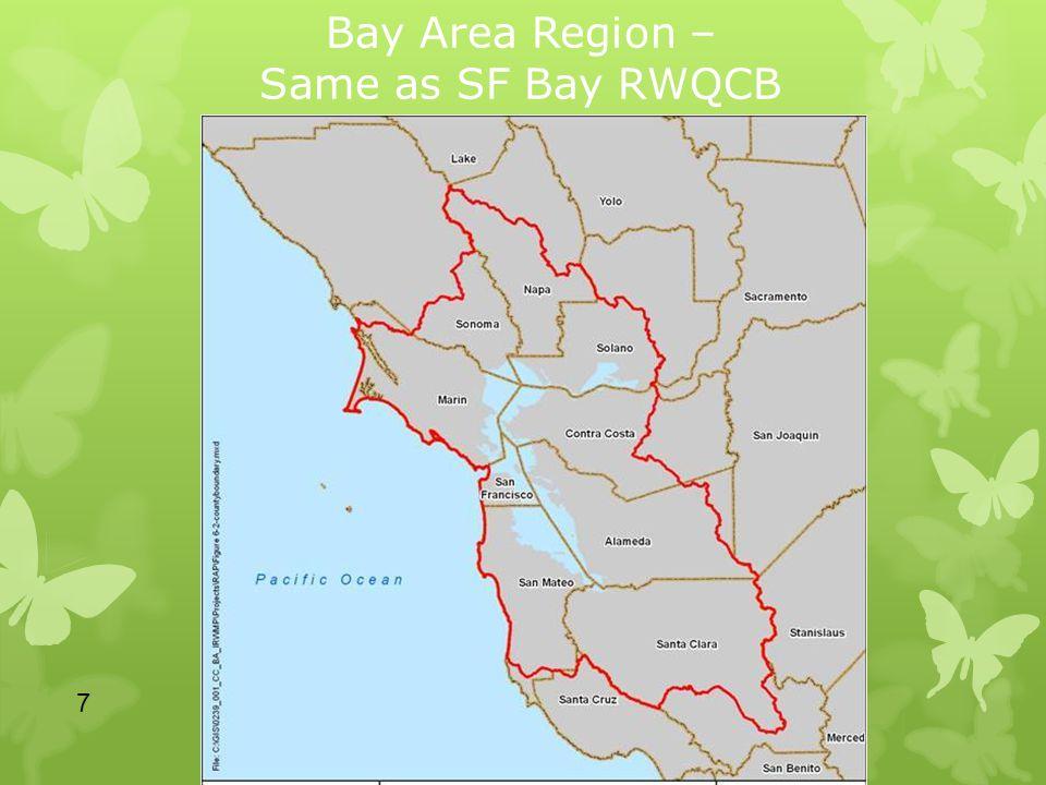 Bay Area Region – Same as SF Bay RWQCB 7