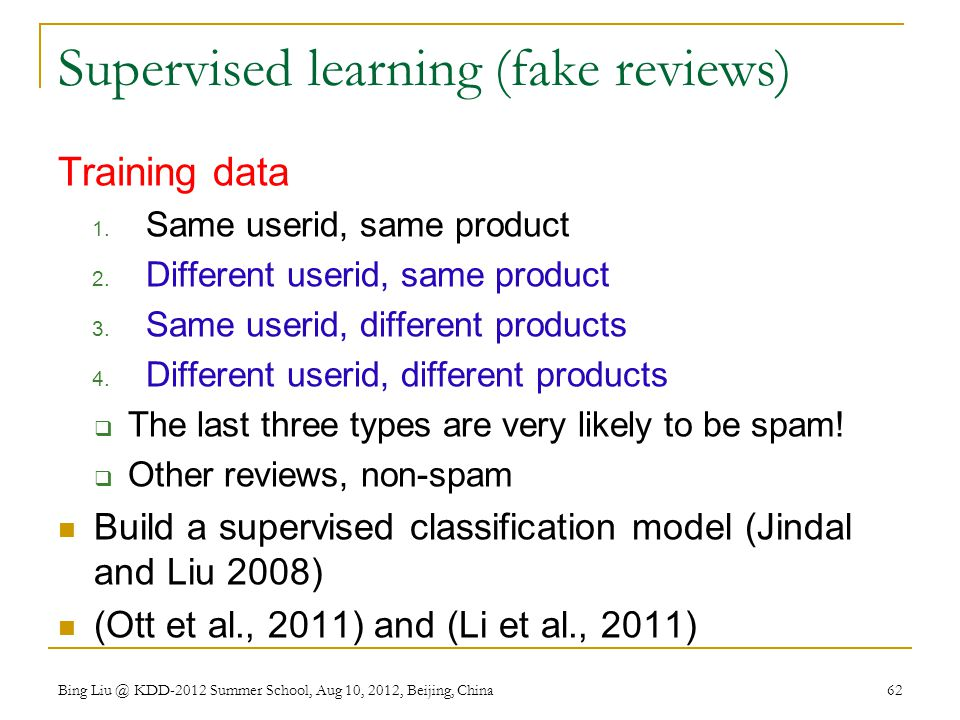 Supervised learning (fake reviews) Training data 1.