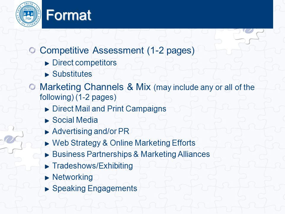 Click to edit Master title style Format Competitive Assessment (1-2 pages) Direct competitors Substitutes Marketing Channels & Mix (may include any or