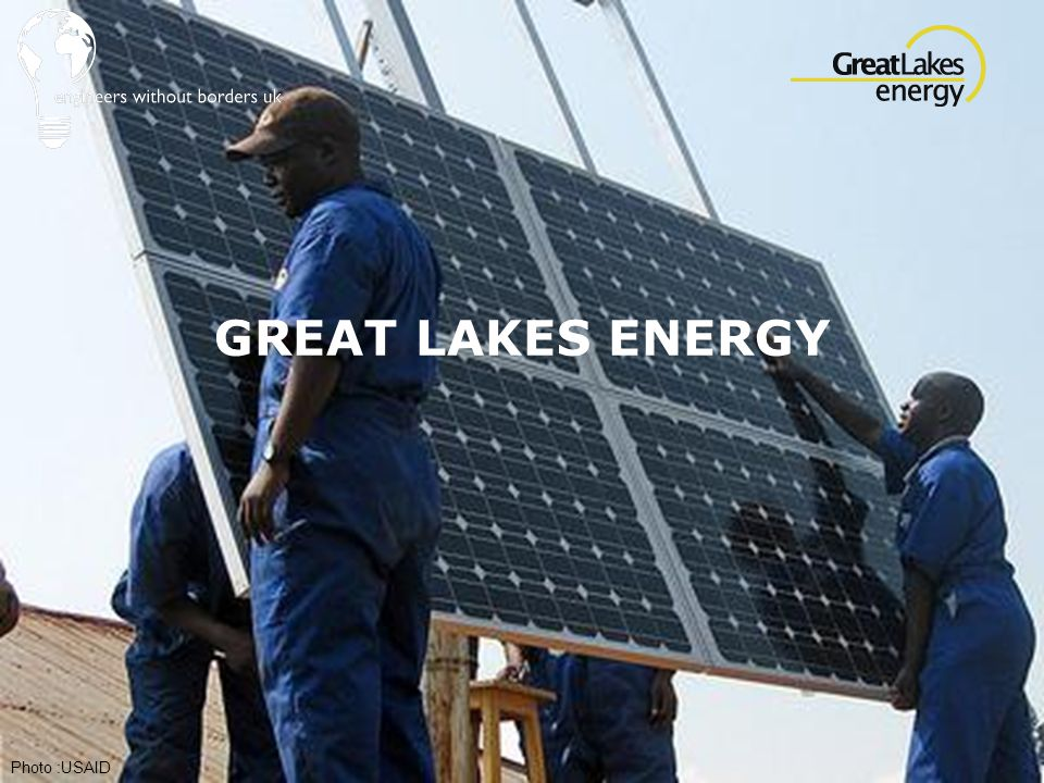 GREAT LAKES ENERGY Photo :USAID