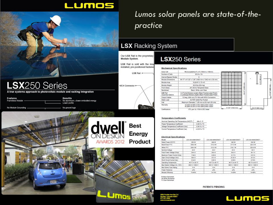 Lumos solar panels are state-of-the- practice