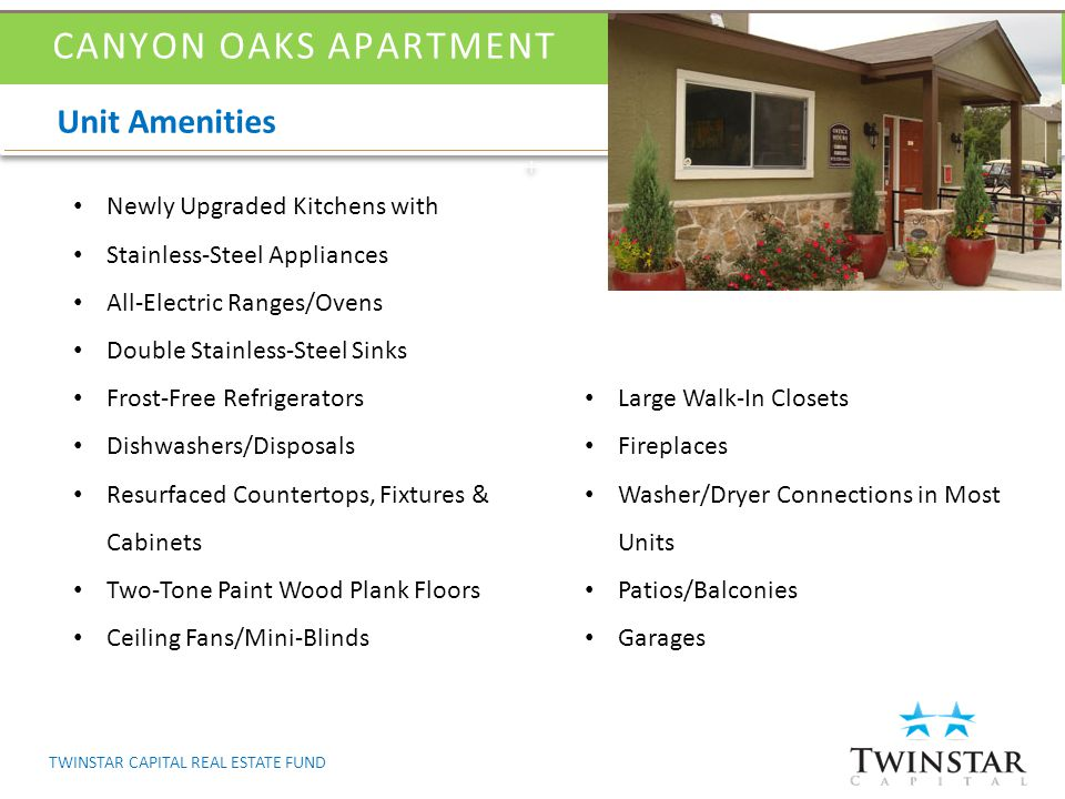 Get in CANYON OAKS APARTMENT TWINSTAR CAPITAL REAL ESTATE FUND