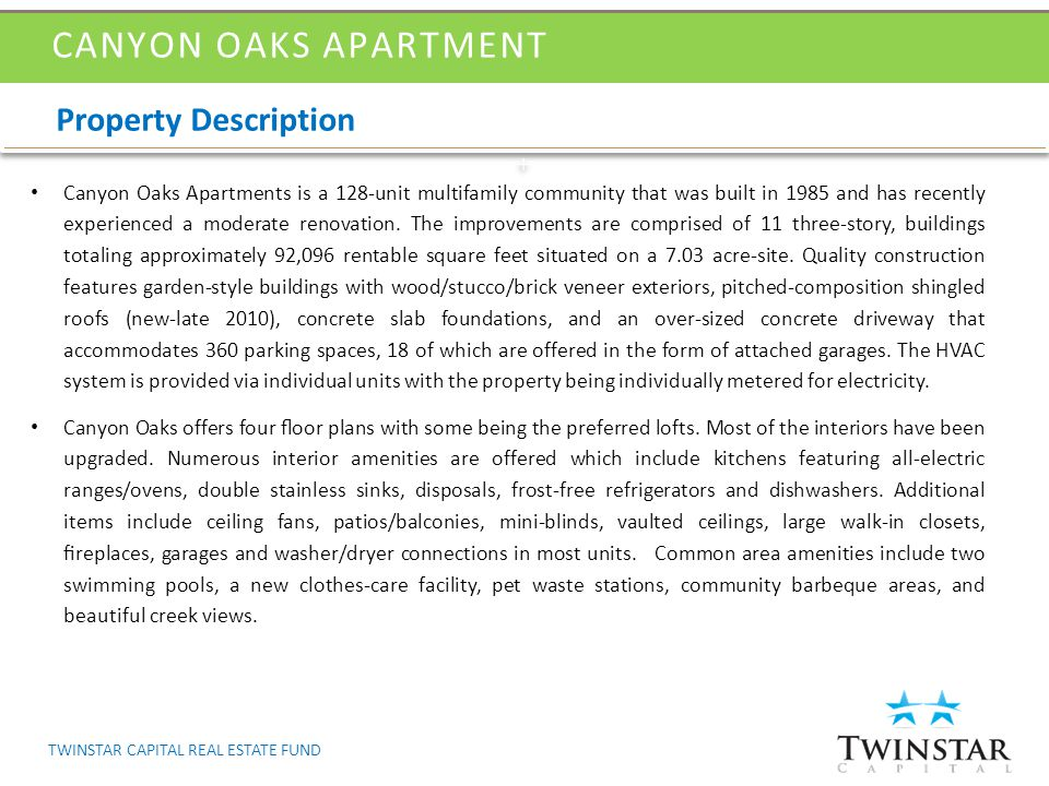 Canyon Oaks Apartments is a 128-unit multifamily community that was built in 1985 and has recently experienced a moderate renovation. The improvements