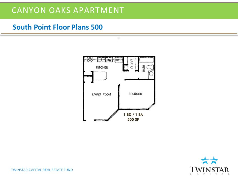 South Point Floor Plans 500 CANYON OAKS APARTMENT TWINSTAR CAPITAL REAL ESTATE FUND