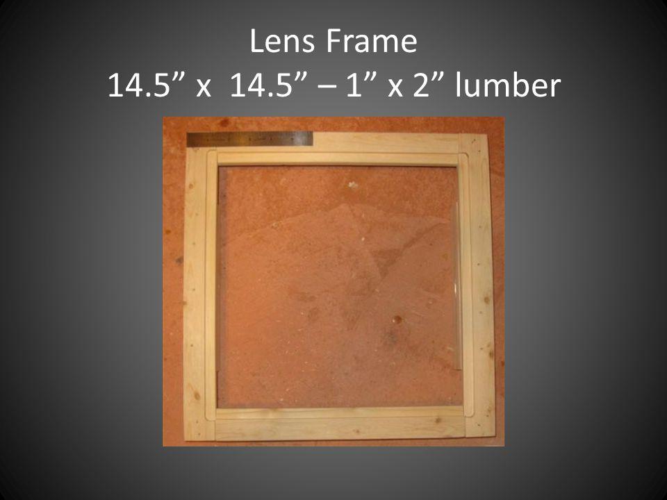 """Lens Frame 14.5"""" x 14.5"""" – 1"""" x 2"""" lumber"""