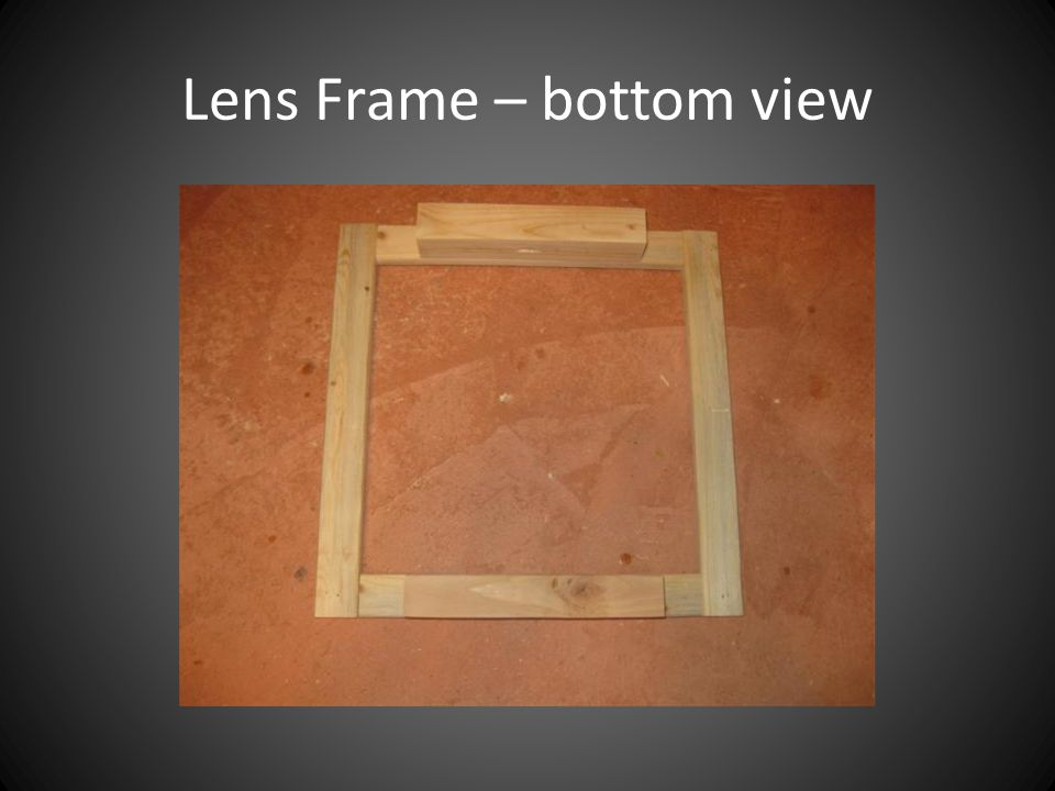 Lens Frame – bottom view
