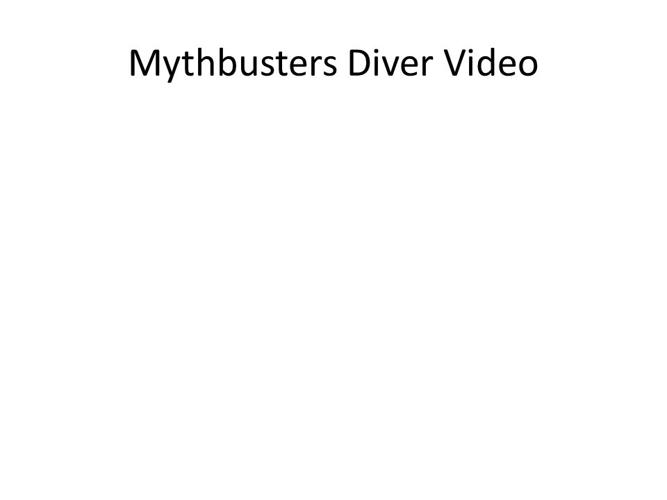 Mythbusters Diver Video