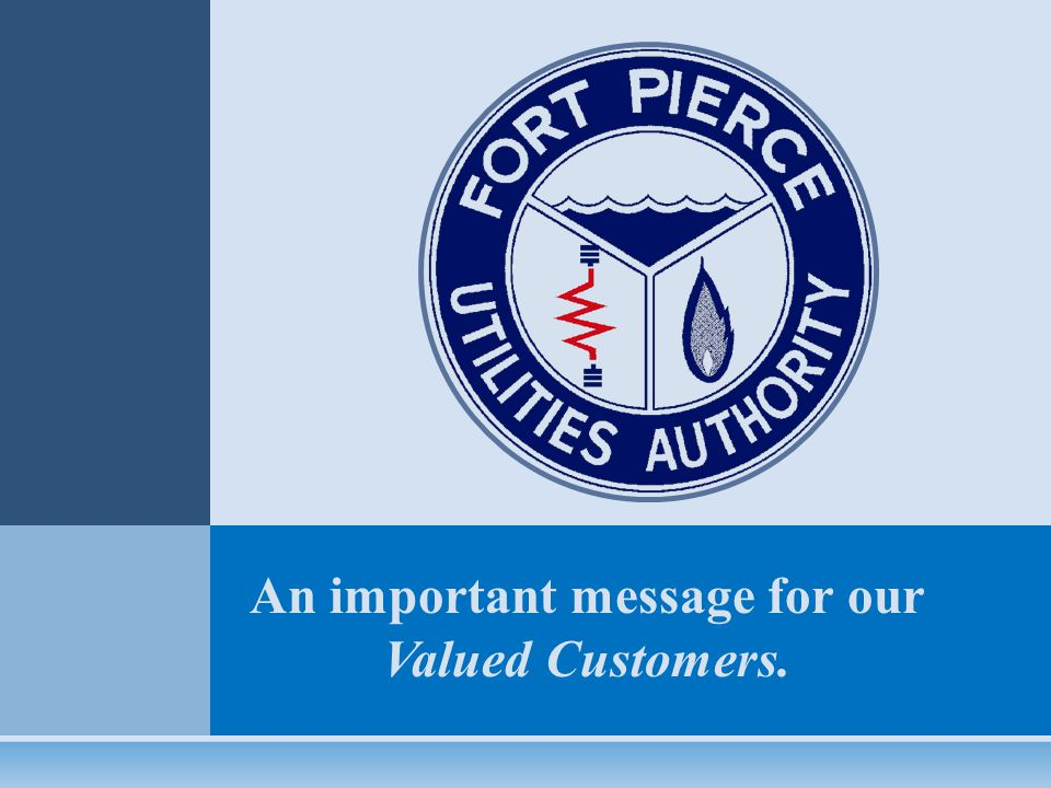 An important message for our Valued Customers.