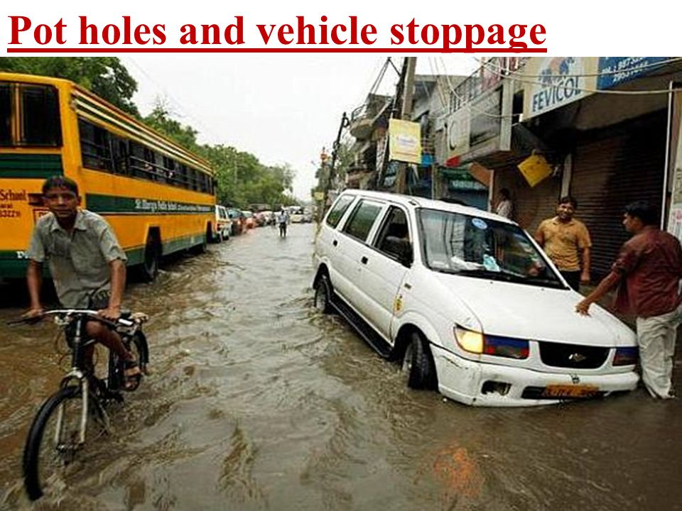 Pot holes and vehicle stoppage