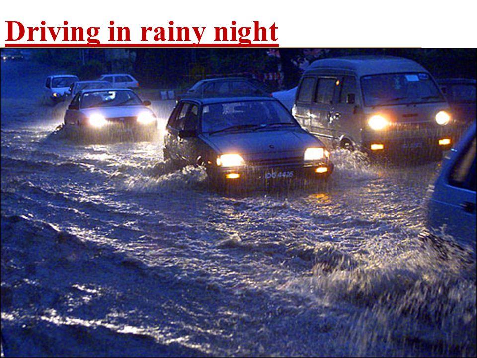 Driving in rainy night
