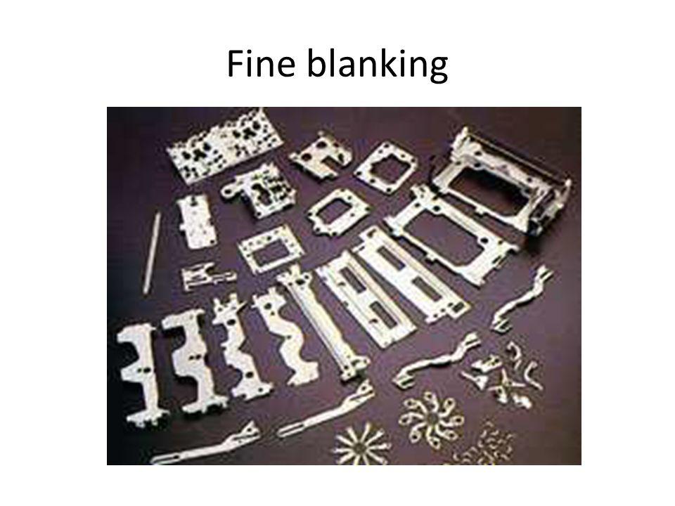 Fine blanking