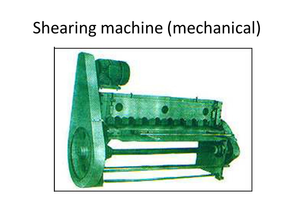 Sheet metal subjected to shear stress developed between a punch and a die is called shearing Fig : (a) Schematic illustration of shearing with a punch and die, indicating some of the process variables.