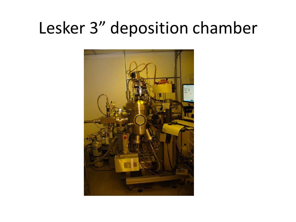 Lesker 3 deposition chamber