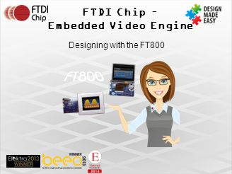FTDI Chip – Embedded Video Engine Designing with the FT800