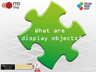 What are display objects?