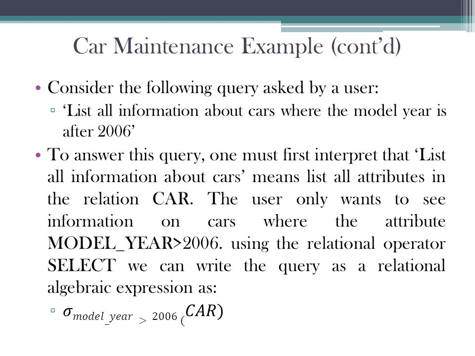 Car Maintenance Example (cont'd)