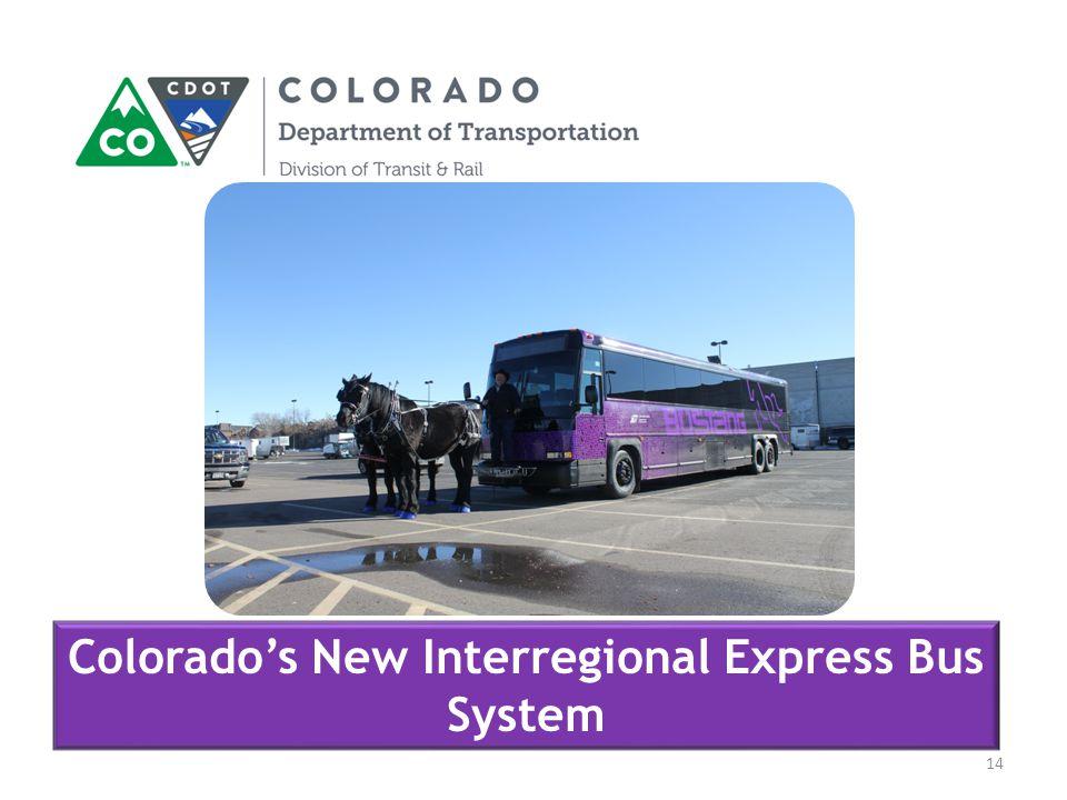 14 Colorado's New Interregional Express Bus System