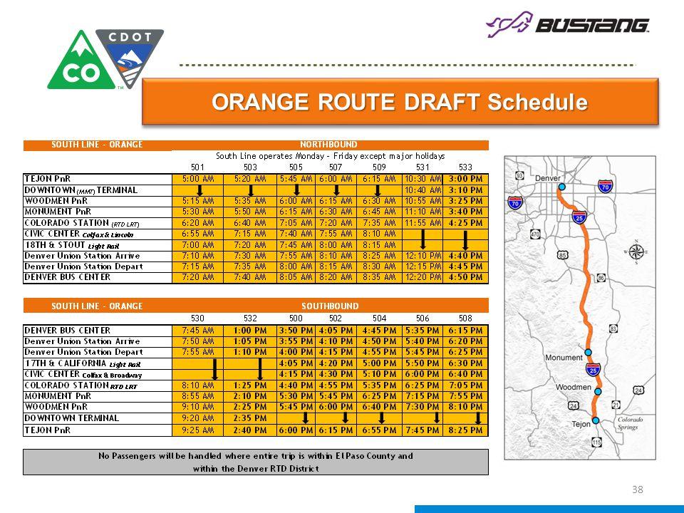 ORANGE ROUTE DRAFT Schedule 38
