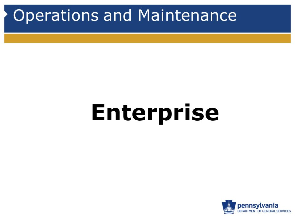 Operations and Maintenance Enterprise