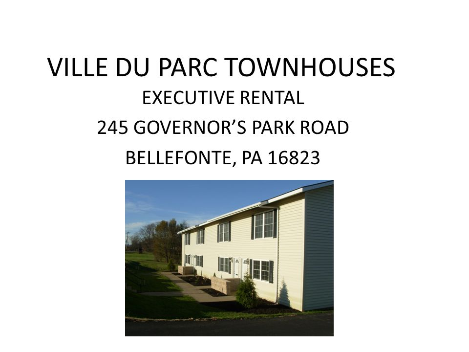 CORPORATE/EXECUTIVE RENTAL At Ville du Parc we are now offering a fully furnished 3 bedroom rental unit available on a monthly basis.