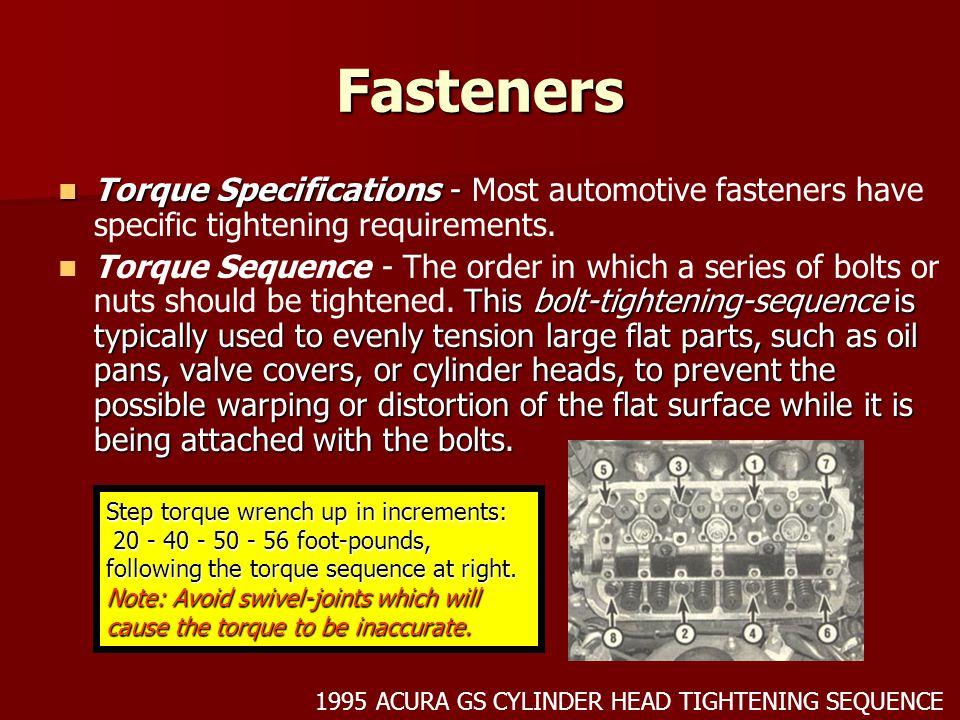Fasteners Torque Specifications - Torque Specifications - Most automotive fasteners have specific tightening requirements. This bolt-tightening-sequen