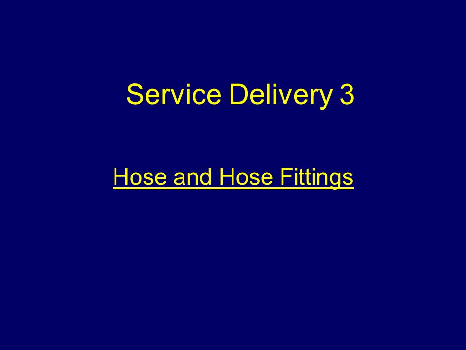 Hose and Hose Fittings Service Delivery 3