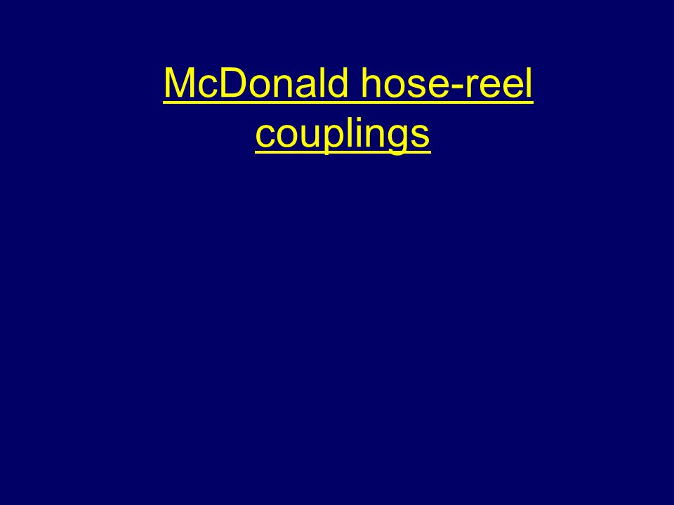 McDonald hose-reel couplings