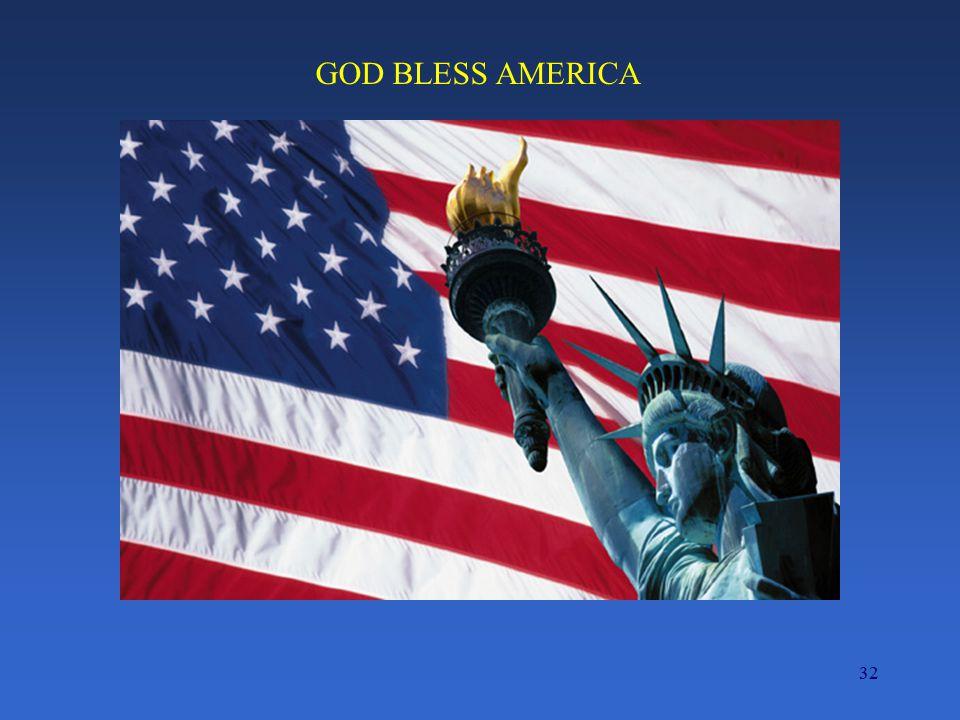 32 GOD BLESS AMERICA