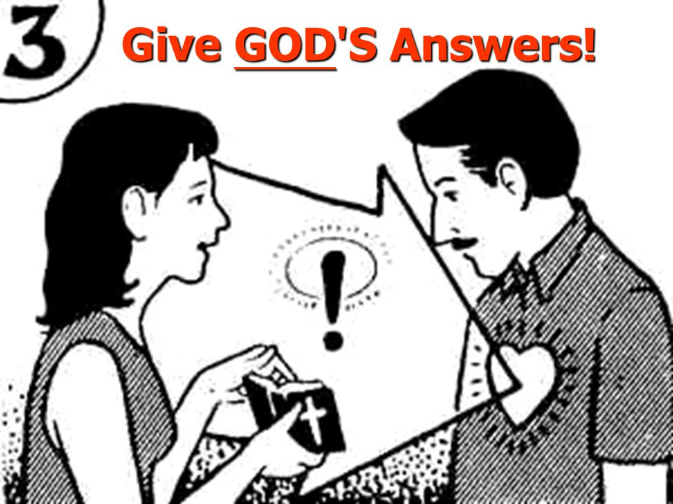Give GOD'S Answers!