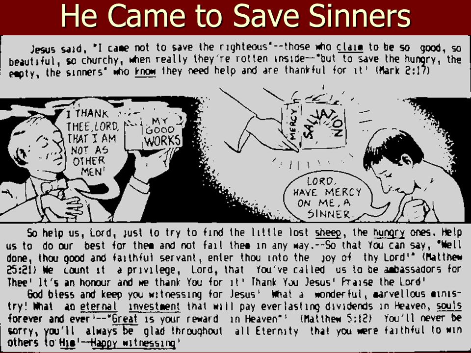 He Came to Save Sinners