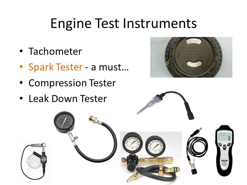 Engine Test Instruments Tachometer Spark Tester - a must… Compression Tester Leak Down Tester