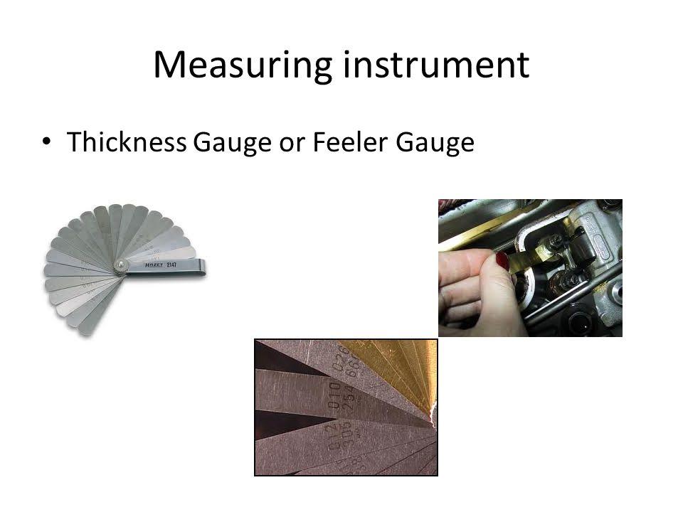 Measuring instrument Thickness Gauge or Feeler Gauge